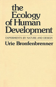 The Ecology of Human Development