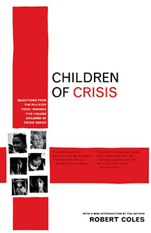 Children of Crisis: A Study of Courage and Fear