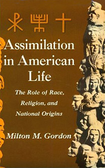 Assimilation in American Life: The Role of Race, Religion and National Origins