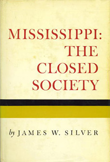 Mississippi: The Closed Society