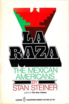 La Raza: The Mexican Americans