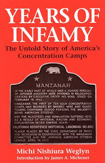 Years of Infamy: The Untold Story of Americas Concentration Camps