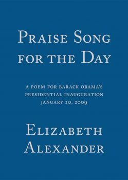 Cover of Praise Song for the Day (2009)