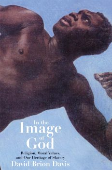 Cover of In the Image of God: Religion, Moral Values, and our Heritage of Slavery (2001)