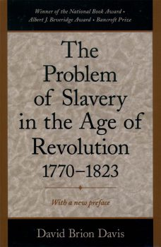 Cover of The Problem of Slavery in the Age of Revolution, 1770-1823 (1975)