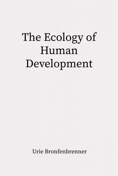 Cover of The Ecology of Human Development