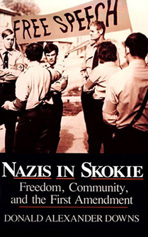 Nazis in Skokie: Freedom, Community and the First Amendment