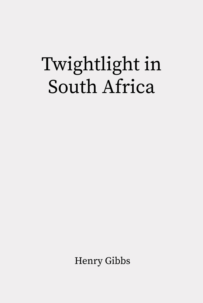 Cover of Twilight in South Africa