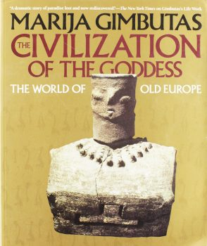 Cover of The Civilization of the Goddess