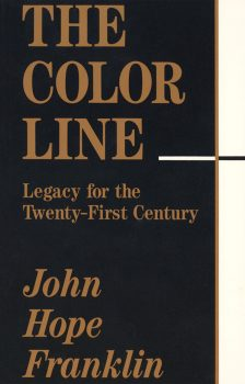 Cover of The Color Line: Legacy for the 21st Century (1993)