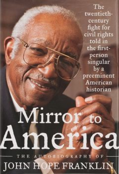 Cover of Mirror to America:  The Autobiography of John Hope Franklin (2005)