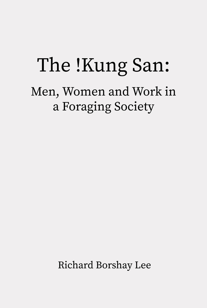 Cover of The !Kung San