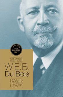 W.E.B. Du Bois: Biography of a Race, 1868–1919