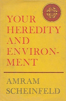 Your Heredity and Environment