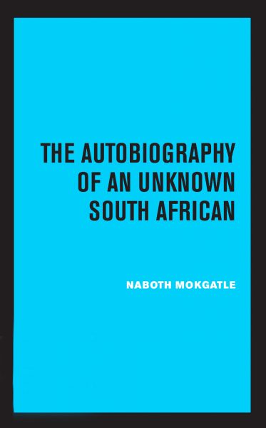 Cover of The Autobiography of an Unknown South African