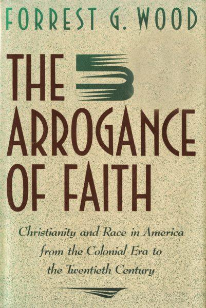Cover of The Arrogance of Faith