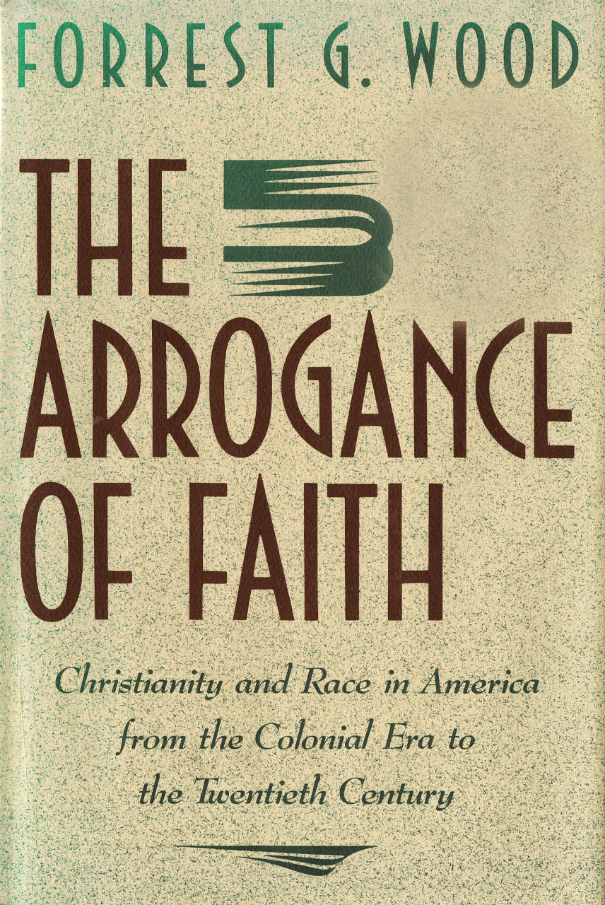 Cover of The Arrogance of Faith