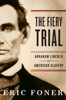 Cover of The Fiery Trial: Abraham Lincoln and American Slavery (2010)