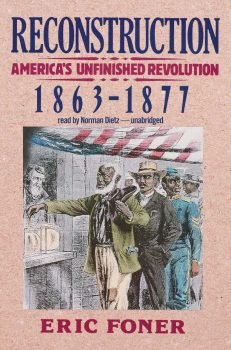 Cover of Reconstruction: America's Unfinished Revolution, 1863-1877 (1988)