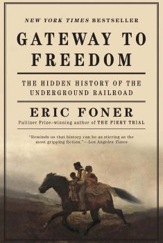 Cover of Gateway to Freedom: The Hidden History of the Underground Railroad (2015)