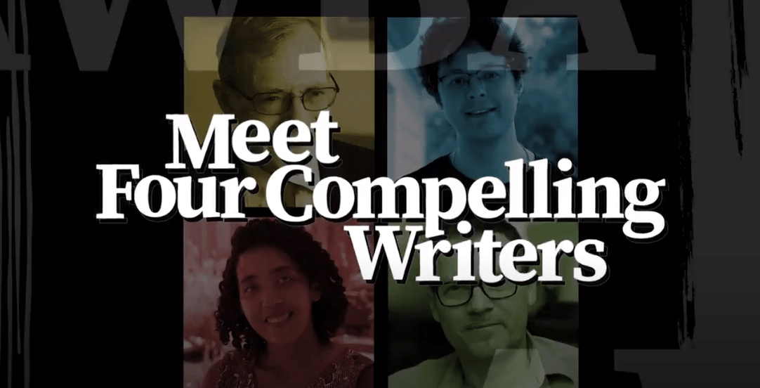 "Screenshot of our 2020 documentary, with text reading ""Meet Four Compelling Writers"""